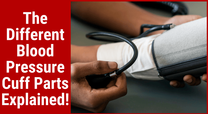 The Different Blood Pressure Cuff Parts Explained!